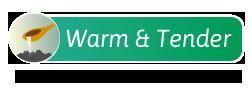 Warm & Tender